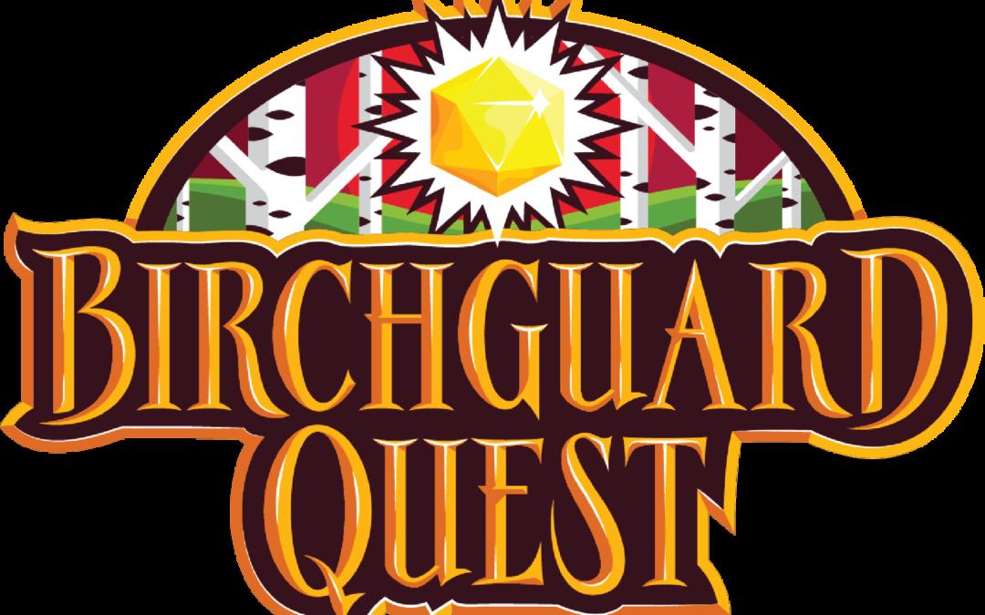 Introducing Birchguard Quest!